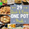 29 Quick & Easy One Pot Meals