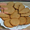 Guest Blog: Healthy Homemade Graham Crackers