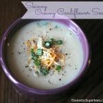 Skinny Creamy Cauliflower Soup