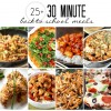 25+ Back to School Meals in 30 Minutes or Less