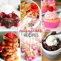 30+ Valentine's Recipes