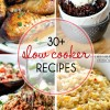31+ Easy Slow Cooker Recipes