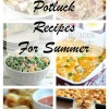 BEST Summer Potluck Recipes