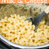 Instant Pot Mac and Cheese (pressure cooker)