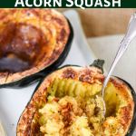 Air Fryer Acorn Squash (with baking directions)