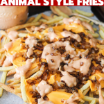 In-N-Out Animal Style Fries (Copycat)