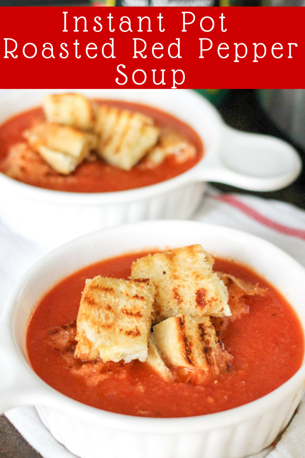 Roasted Red Pepper Soup with Grilled Cheese Croutons is the perfect comfort food without any guilt! Make it in the Instant Pot, Slow Cooker, or on the stove top!
