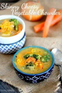 Skinny Cheesy Vegetable Chowder - the hearty chowder reduces the fat and calories without sacrificing any flavor! Seriously delicious and so easy to make!