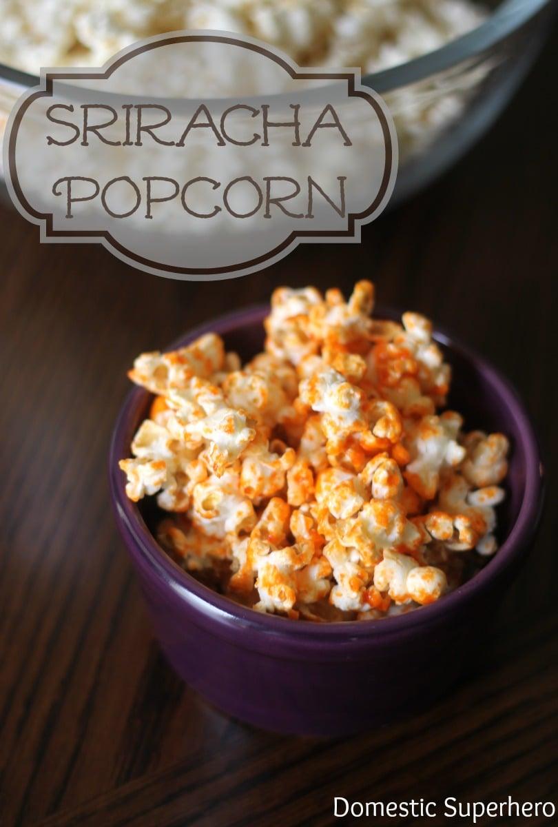 Sriracha Popcorn1