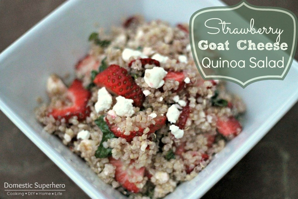 Strawberry Goat Cheese Quinoa Salad - Domestic Superhero