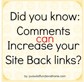 Did you know: Comments Can Increase your Site Back links?