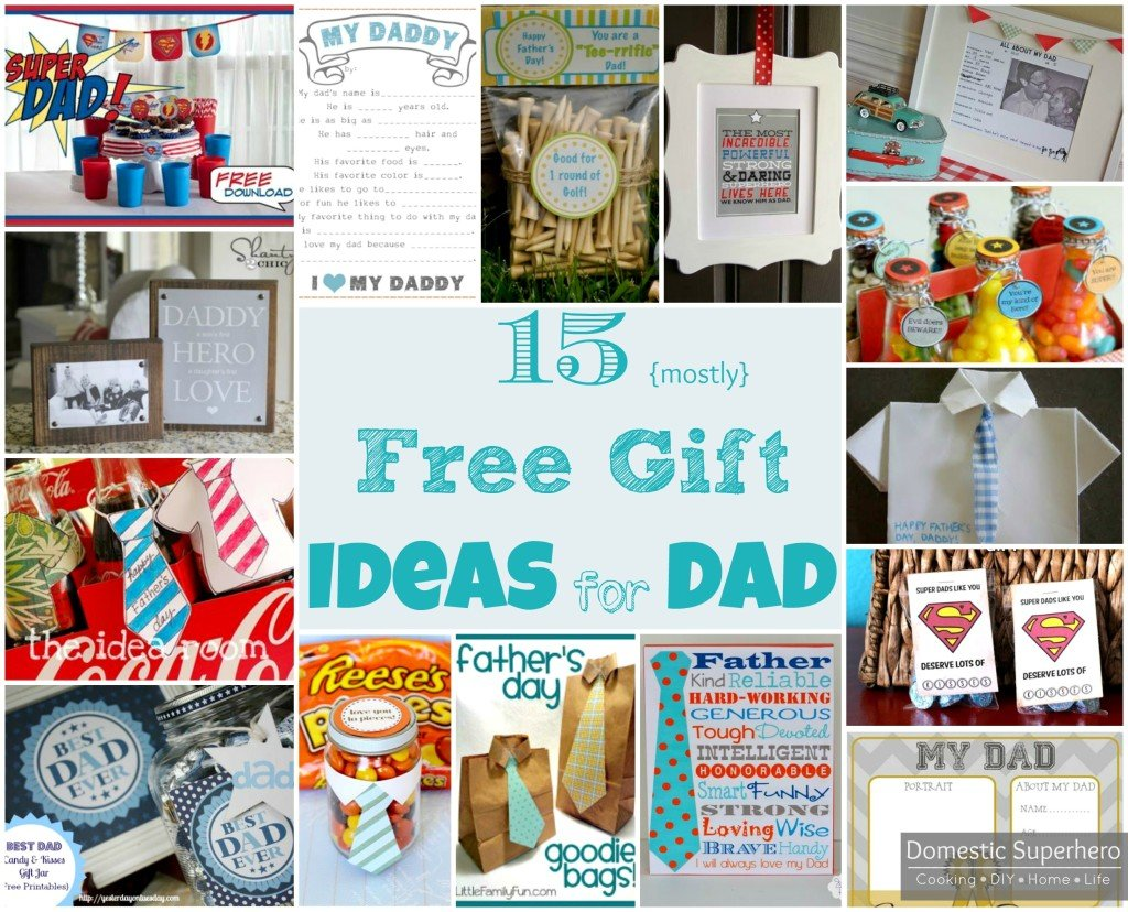 15 {Mostly} Free Gift Ideas for Dad