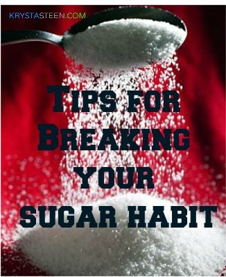 Breaking Your Sugar Habit