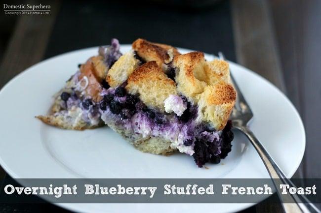 Overnight Blueberry Stuffed French Toast 1