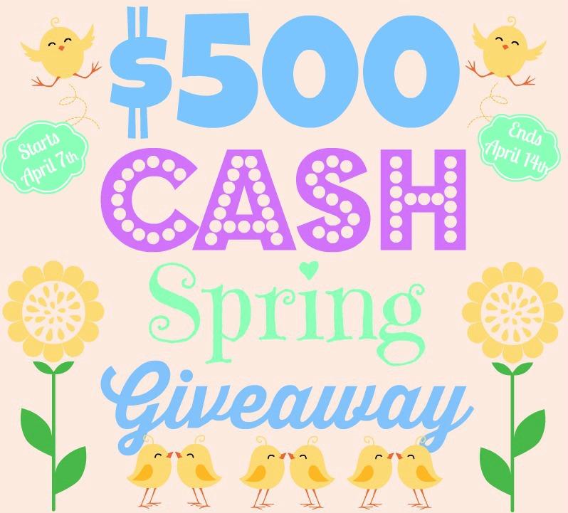 $500 Cash Spring Giveaway