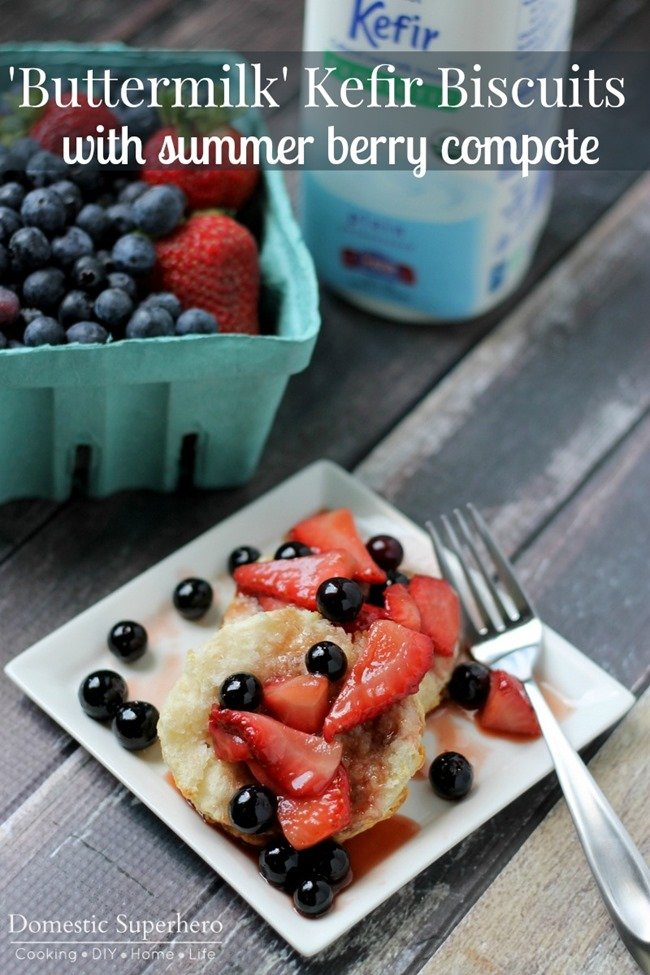 'Buttermilk' Kefir Biscuits with Summer Berry Compote