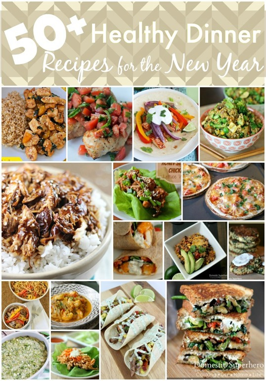 50+ Healthy Dinner Recipes for the New Year