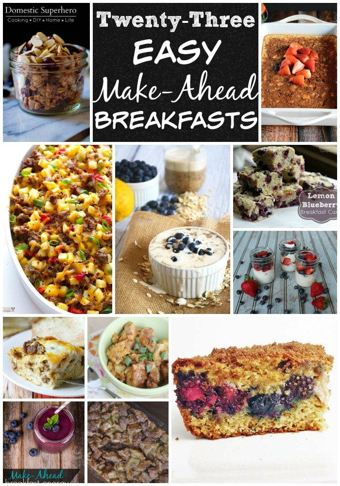 Twenty-Three Easy Make-Ahead Breakfasts