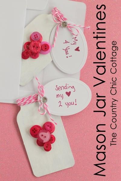 15 - Mason Jar Valentines