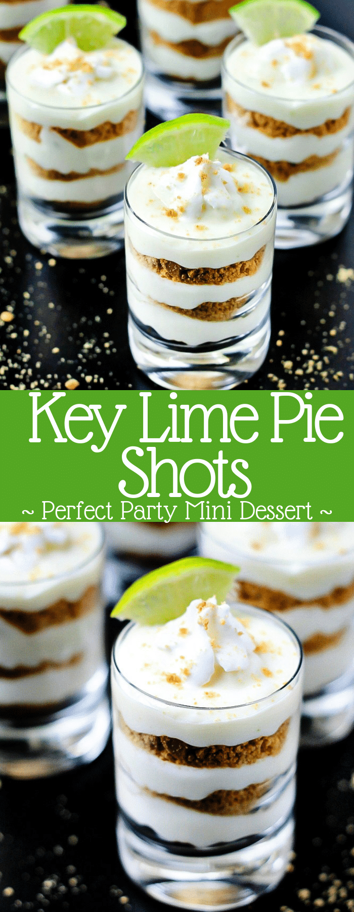 Everyone's favorite key lime pie turned into a mini dessert! Layer traditional pie fillings in shooter glasses for key lime pie shots; the perfect party dessert!