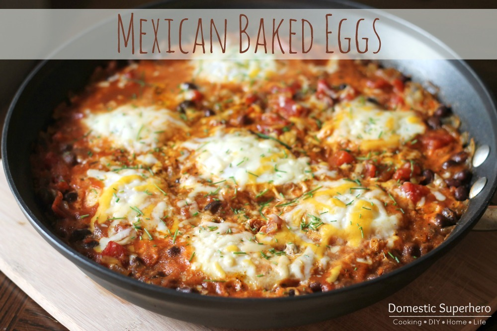 One Skillet Mexican Baked Eggs