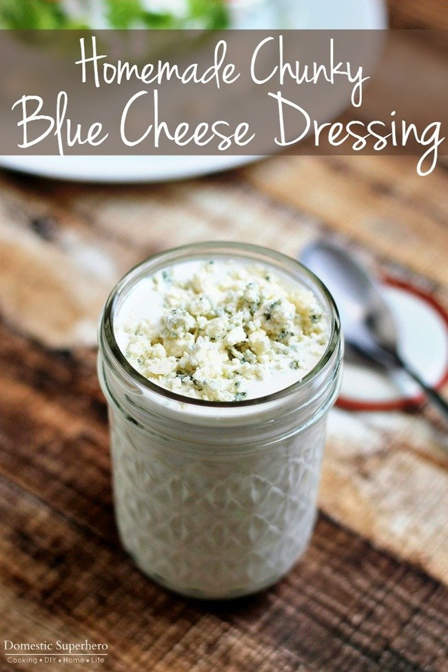 Homemade Chunky Blue Cheese Dressing Best Ever Domestic Superhero