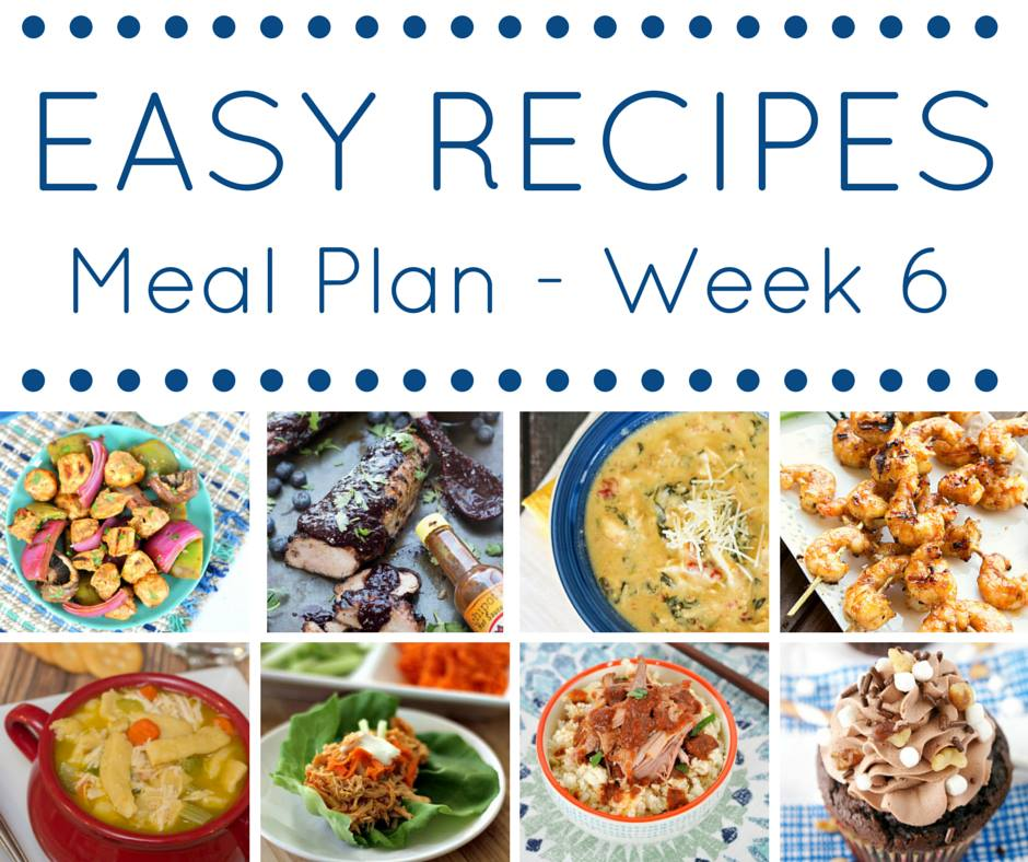 Easy Recipes Meal Plan - Week 6 - Delicious dinners for every night of the week to make your life easier!
