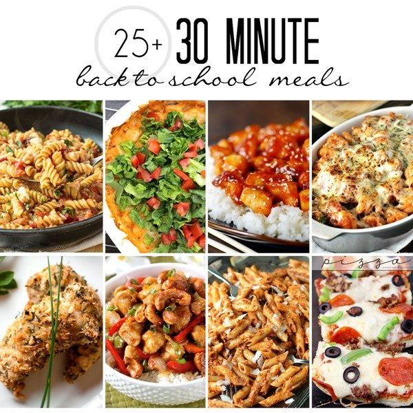30 Minute Back-to-School Meals photo collage