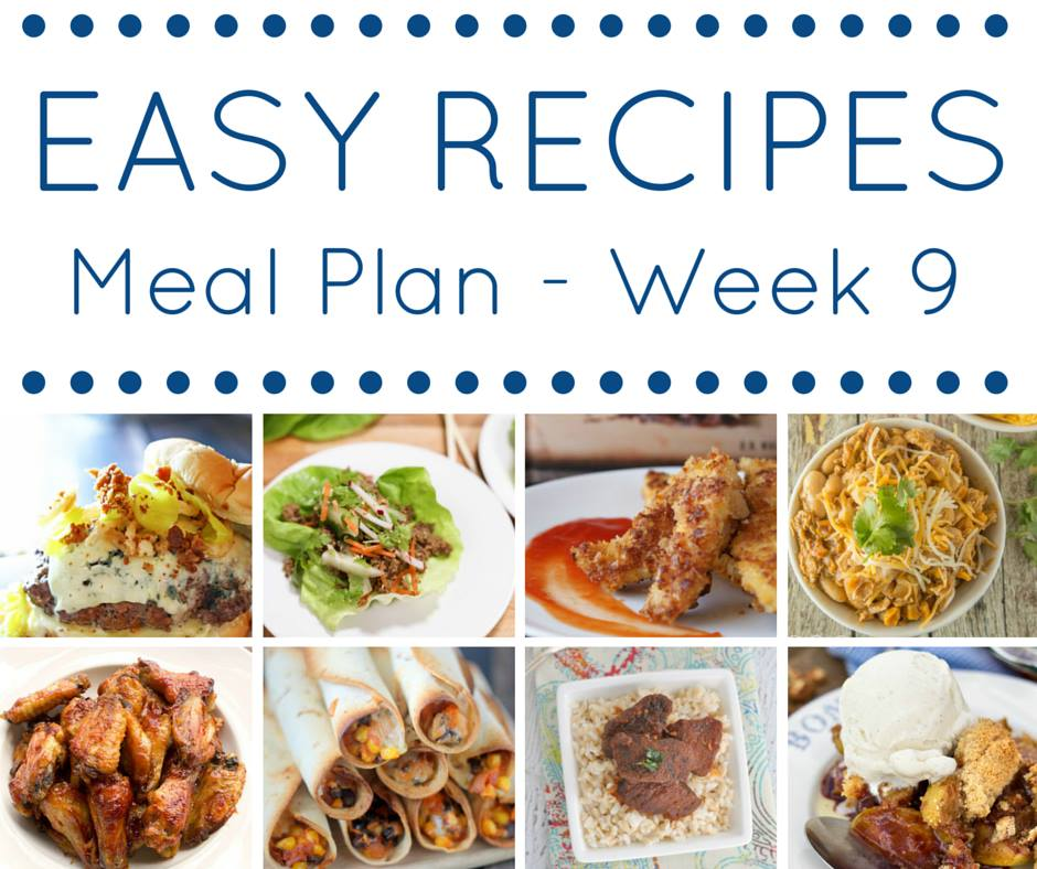 Easy dinner recipes meal plan week 9 domestic superhero easy recipes meal plan seven dinner recipes one dessert meal planning made easy forumfinder Image collections