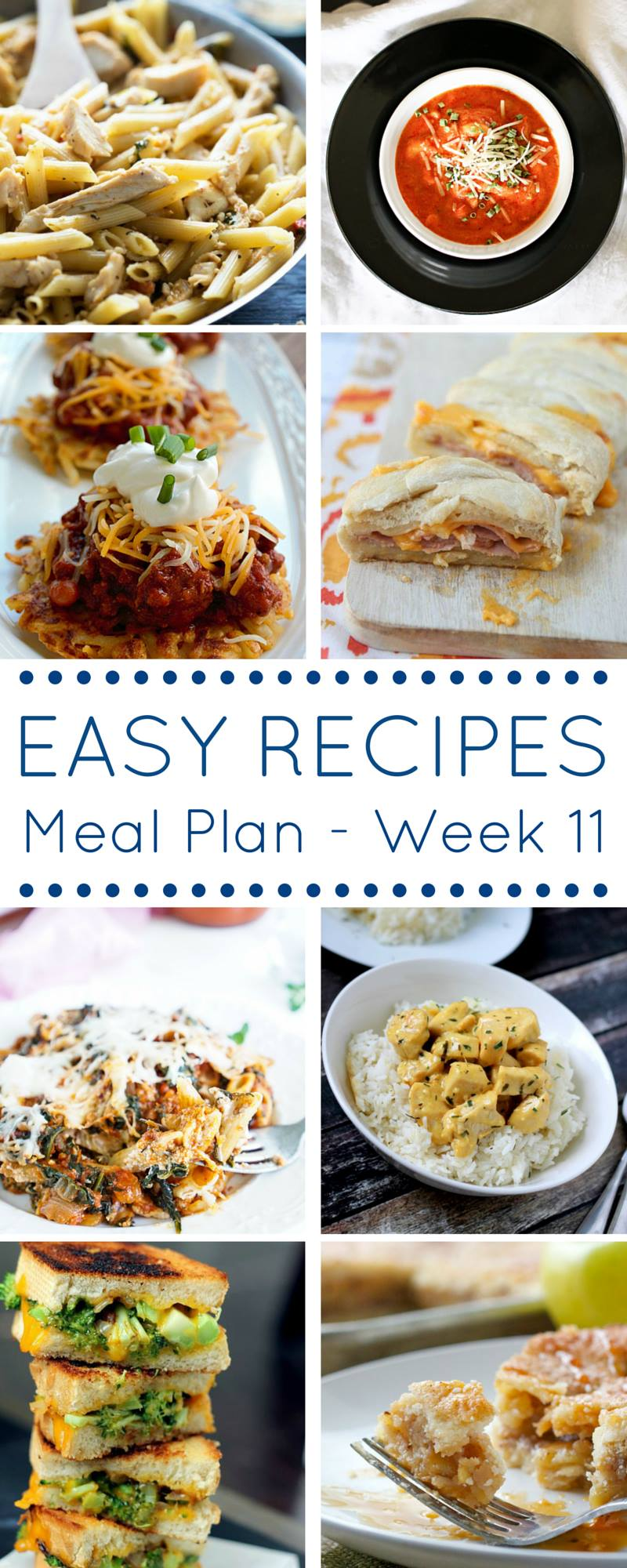 Easy Dinner Recipes Meal Plan - 7 Easy Recipes and 1 Delicious Dessert just for you!