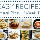 Easy Dinner Recipes Meal Plan – Week 11