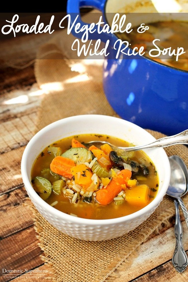 Loaded Vegetable & Wild Rice Soup - The perfect healthy fall meal