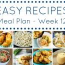 Easy Dinner Recipes Meal Plan – Week 12