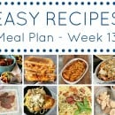 Easy Dinner Recipes Meal Plan – Week 13