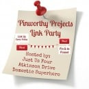 Pinworthy Projects Link Party #95