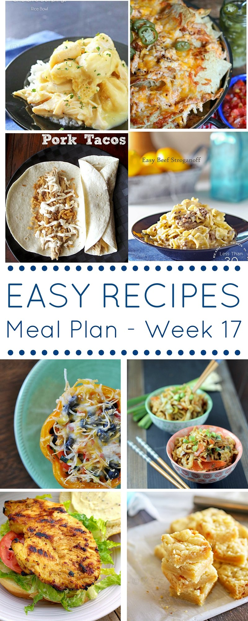 Easy Recipes Meal plan week 16 - delicious dinners and a dessert!