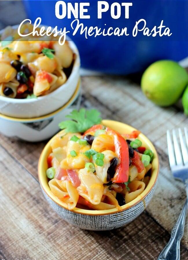 One Pot Cheesy Mexican Pasta