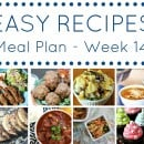 Easy Dinner Recipes Meal Plan – Week 14