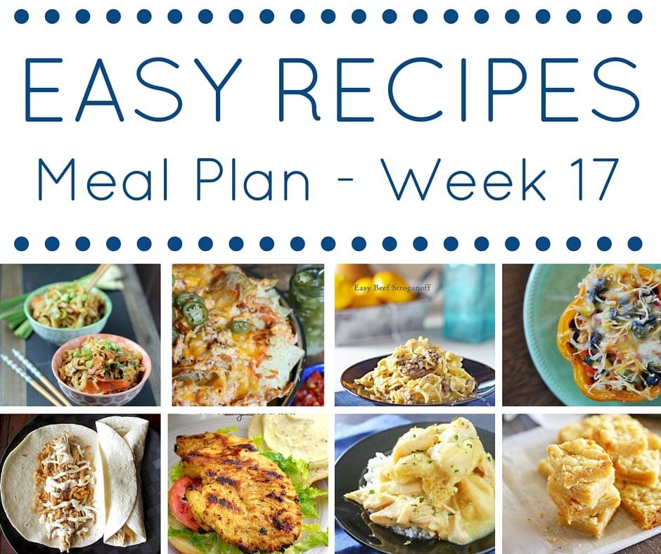 Easy Dinner Recipes Meal Plan – Week 17