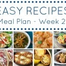 Easy Dinner Recipes Meal Plan – Week 21