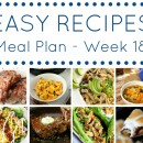 Easy Dinner Recipes Meal Plan – Week 18