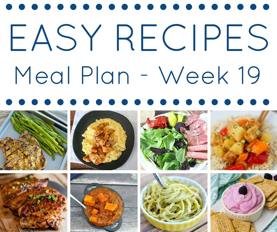 Easy recipes Meal Plan has 7 weeknight dinners for you and one delicious dessert!