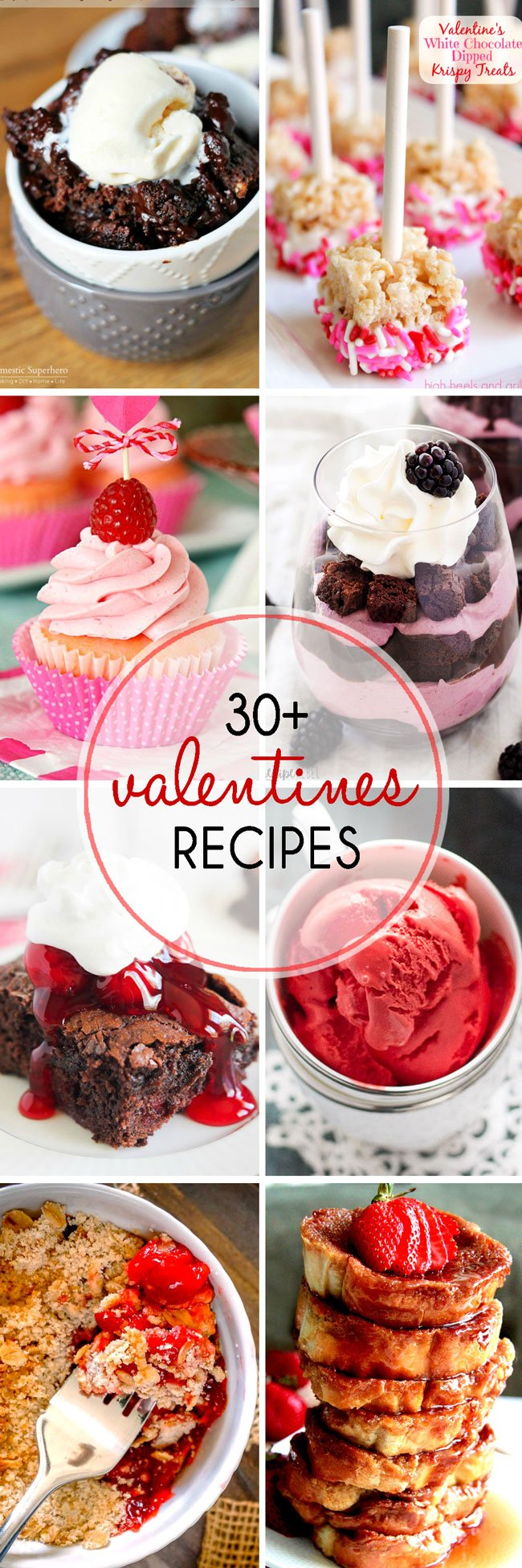 30+ Valentine's Recipes - everything from breakfast to dessert! These recipes are sure to please your sweetie!