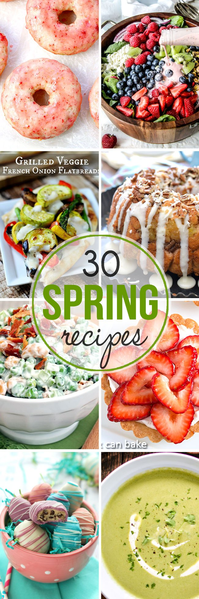 30 of the BEST Spring Recipes - from delicious grilled recipes to mouthwatering desserts!