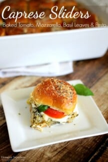 Caprese Sliders with Baked Tomato, Mozzarella, Basil Leaves & Pesto - the perfect party food! Fresh and super delicious!