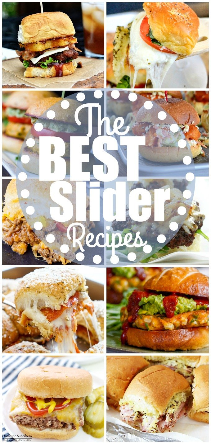 21 of the BEST SLIDER RECIPES - the perfect mini food!