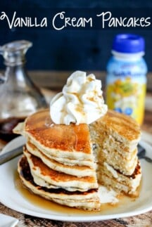 Vanilla Cream Pancakes are the perfect morning treat!