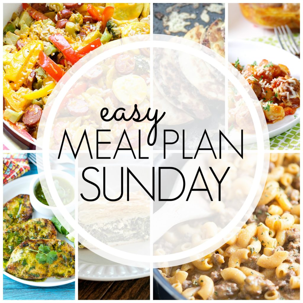 EASY MEAL PLAN – Week 67 - 7 delicious dinners and 2 desserts!