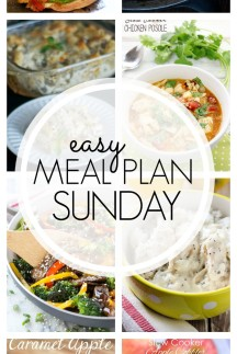 EASY MEAL PLAN – Week 69 - 7 delicious dinners and 2 desserts!