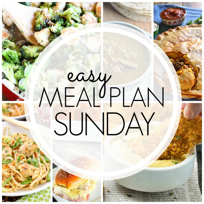 EASY MEAL PLAN – Week 71 - 7 delicious dinners and 2 desserts!